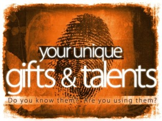 Our Unique Gifts & Talents