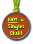 Not a Singles Club