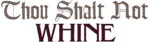 WH-PES-012-Thou-Shalt-Not-Whine